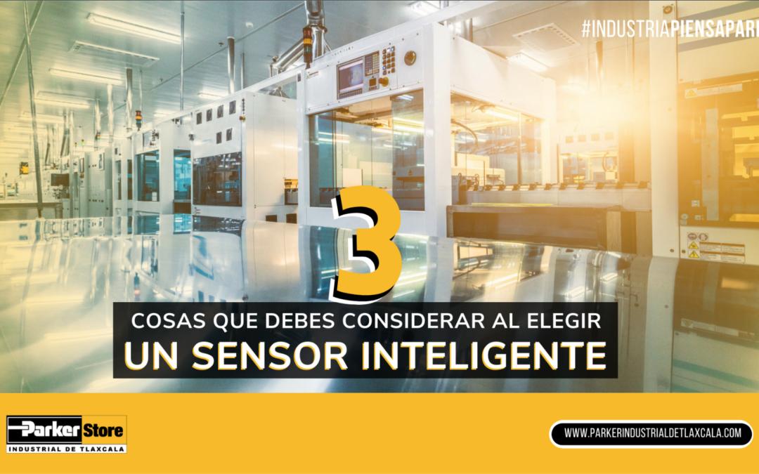 Tres cosas a considerar al seleccionar un sensor inteligente