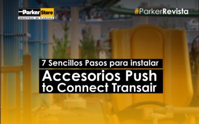 7 Sencillos Pasos para instalar  Accesorios Push to Connect Transair